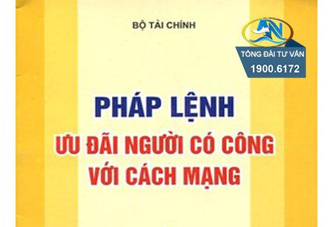 phap lenh uu dai nguoi co cong voi cach mang nam 2005 1