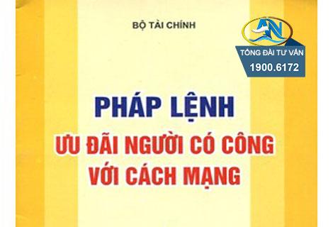 phap lenh uu dai nguoi co cong voi cach mang sua doi bo sung nam 2012 1